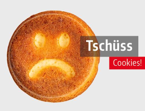 Tschüss Cookies